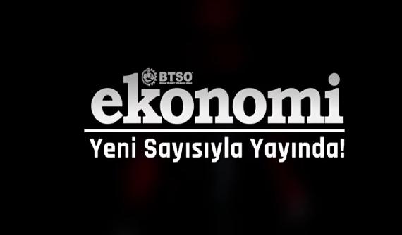 BTSO Ekonomi Dergisi Dijital Platformlarda